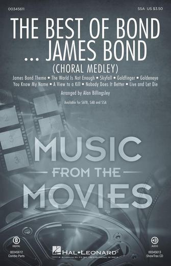 The Best Of Bond... James Bond (Choral Medley) : SSA : Alan Billingsley : Various Artists : Sheet Music : 00345611 : 840126920055