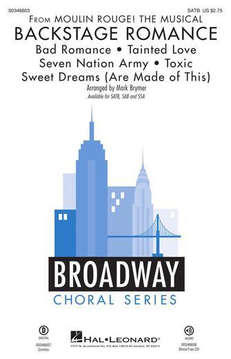 Backstage Romance : SATB : Mark Brymer : Moulin Rouge : Sheet Music : 00346603 : 840126924725
