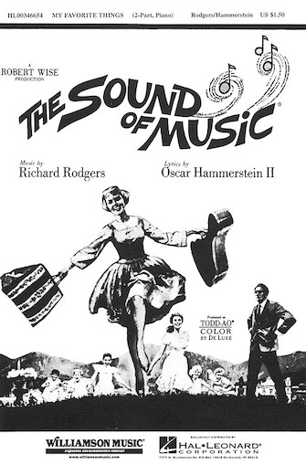 My Favorite Things : 2-Part : Clay Warnick : Richard Rodgers : Julie Andrews : The Sound Of Music : Sheet Music : 00346654 : 073999466546