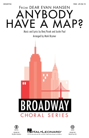 Anybody Have A Map? : SSA : Mark Brymer : Justin Paul : Dear Evan Hansen : Showtrax CD : 00346744 : 840126925265
