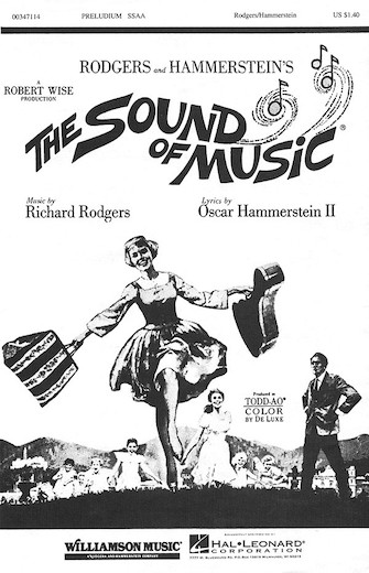 Preludium  : SSAA : Richard Rodgers : Richard Rodgers : The Sound Of Music :  1 CD : 00347114 : 073999471144