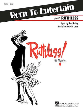 Product Cover for Born to Entertain (From the musical Ruthless)