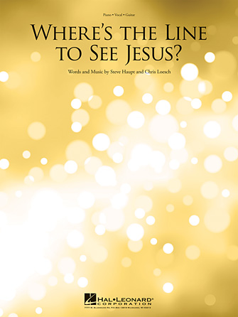 Product Cover for Where's the Line to See Jesus?