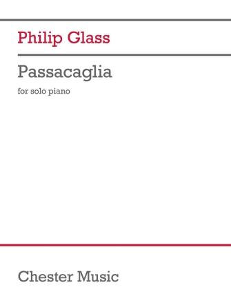 Philip Glass: Passacaglia