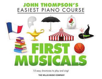 First Musicals - John Thompson Easiest Piano