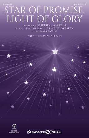 Star of Promise, Light of Glory