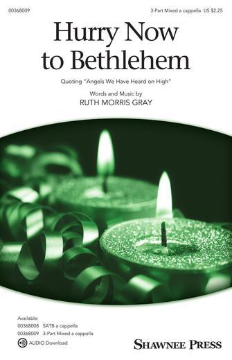 Hurry Now to Bethlehem