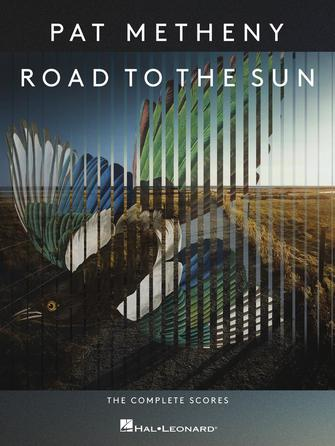 Pat Metheny – Road to the Sun