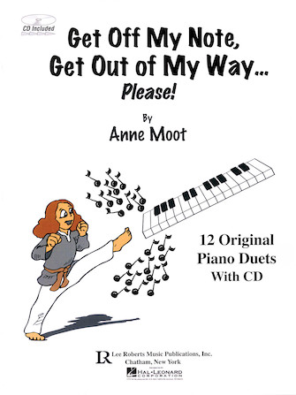 Product Cover for Get Off My Note, Get Out of My Way ... Please!