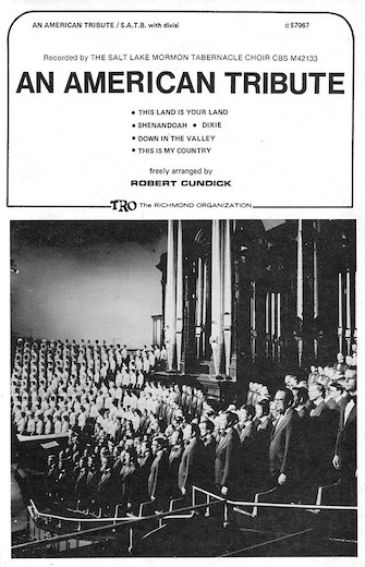An American Tribute (Medley) : SATB Divisi : Robert Cundick : Sheet Music : 00378862 : 073999336832 : 0634024477