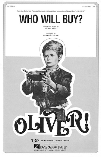Who Will Buy? : SATB : Norman Leyden : Lionel Bart : Oliver! : Sheet Music : 00378911 : 073999789119 : 0634024892
