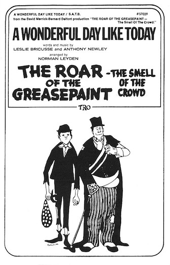 A Wonderful Day Like Today : SATB : Norman Leyden : Leslie Bricusse : The Roar of the Greasepaint - The Smell of the Crowd : Sheet Music : 00378913 : 073999789133 : 0634024914