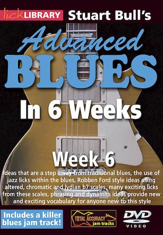 Stuart Bull's Advanced Blues in 6 Weeks