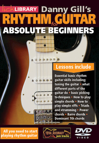Danny Gill's Rhythm Guitar for Absolute Beginners