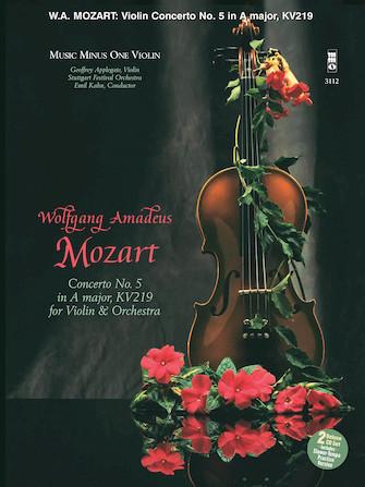 Mozart – Violin Concerto No. 5 in A Major, KV219