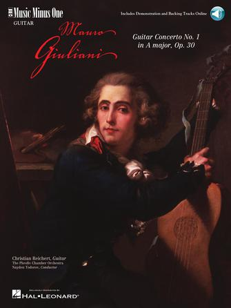 Giuliani – Guitar Concerto No. 1 in A Major, Op. 30