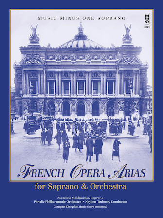 French Opera Arias for Soprano and Orchestra