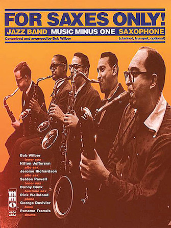 Product Cover for For Saxes Only: Alto, Tenor, Baritone Sax, Trumpet or Clarinet