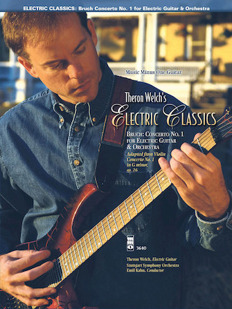 Electric Classics – Bruch Concerto No. 1 for Guitar