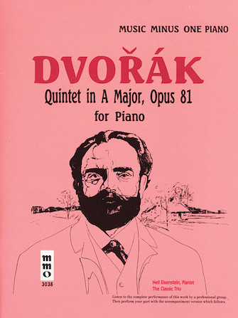 Dvorák – Quintet in A Major, Op. 81