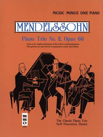 Mendelssohn – Piano Trio No. 2 in C Minor, Op. 66