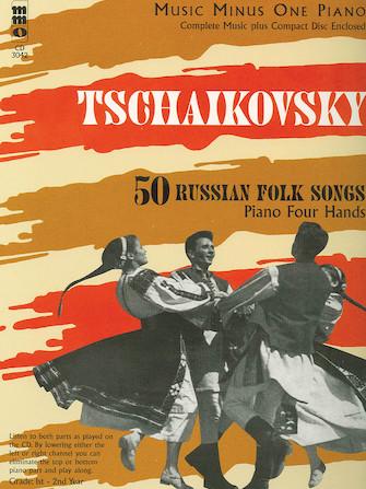 Tchaikovsky – 50 Russian Folk Songs