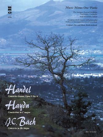 Handel – Concerto Grosso, Op. 3, No. 6; Haydn – Concertino in C Major; J.C. Bach – Concerto