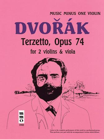 Dvorak – Terzetto, Op. 74