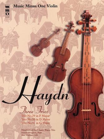Haydn – Three Piano Trios: No. 29 in F Major, No. 30 in D Major, and No. 31 in G Major