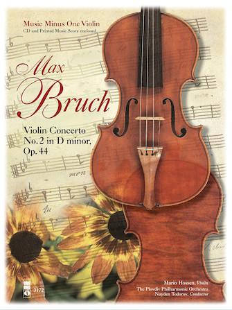 Bruch – Violin Concerto No. 2 in D Minor, Op. 44