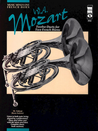 Mozart – Twelve Duets for Two French Horns