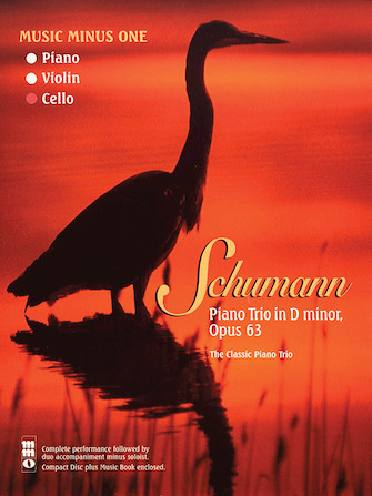 Schumann – Piano Trio No. 1 in D minor, Op. 63