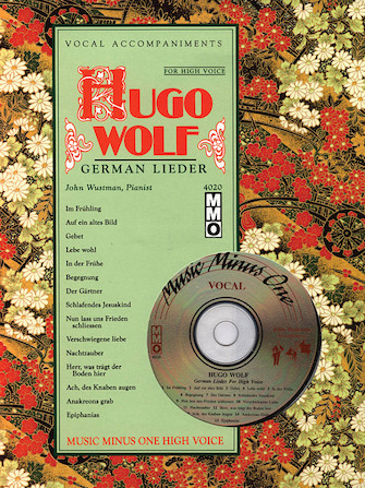 Hugo Wolf – German Lieder