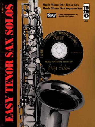 やさしいテナーサックス・ソロ曲集・Vol.2(テナーサックス)【Easy Tenor Sax Solos – Volume 2】