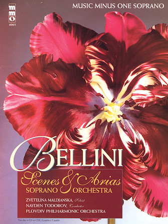Bellini – Opera Scenes and Arias for Soprano and Orchestra