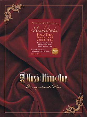 Mendelssohn – Piano Trios: D minor, Op. 49; C minor, Op. 66