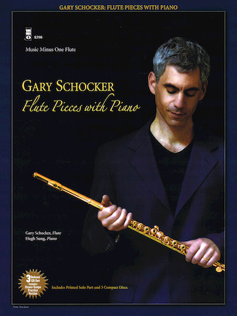 Gary Schocker – Flute Pieces with Piano