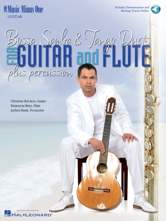 Bossa, Samba & Tango Duets for Guitar and Flute