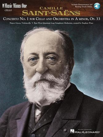Saint-Saëns – Concerto No. 1 for Violoncello and Orchestra in A minor, Op. 33
