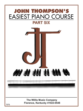 John Thompson's Easiest Piano Course – Part 6 – Book Only