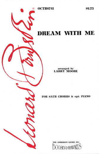 Dream with Me : SATB : Larry Moore : Jule Styne : Peter Pan : Voicetrax CD : 00450016 : 073999778816