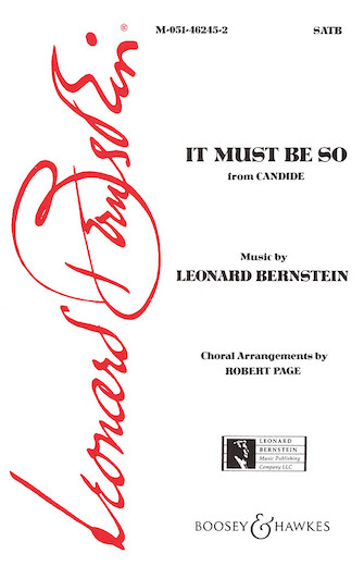 It Must Be So : SATB : Robert Page : Leonard Bernstein : Candide : Sheet Music : 00450025 : 073999854046