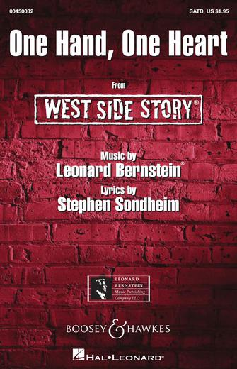 One Hand, One Heart : SATB : William Stickles : Leonard Bernstein : West Side Story : Sheet Music : 00450032 : 073999393248