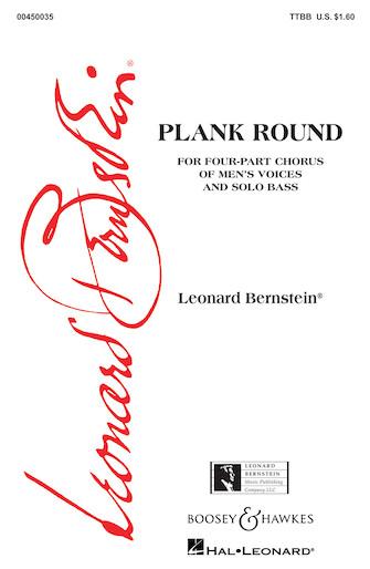 Plank Round (from Peter Pan) : TTBB : Leonard Bernstein : Leonard Bernstein : Peter Pan : Sheet Music : 00450035 : 073999175615