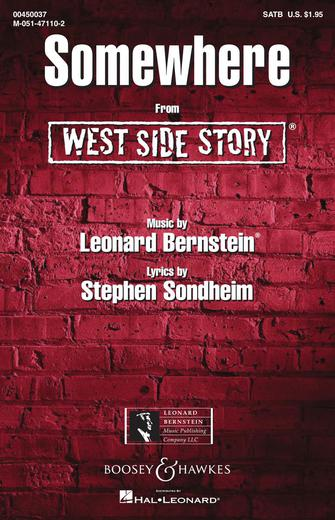 Somewhere : SATB : William Stickles : Leonard Bernstein : West Side Story : Sheet Music : 00450037 : 073999549324
