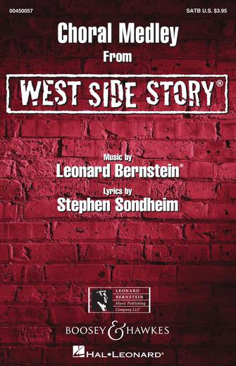 West Side Story : SATB : Len Thomas : Leonard Bernstein : West Side Story : Sheet Music : 00450057 : 073999587920