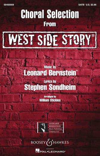 West Side Story - Choral Selections : SATB : William Stickles : West Side Story : Sheet Music : 00450059 : 073999592221