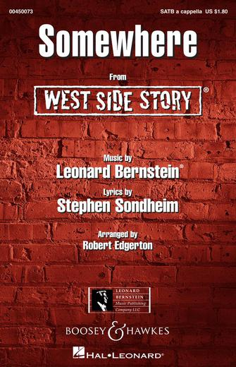 Somewhere : SATB : Robert Edgerton : Leonard Bernstein : West Side Story : Sheet Music : 00450073 : 073999500738