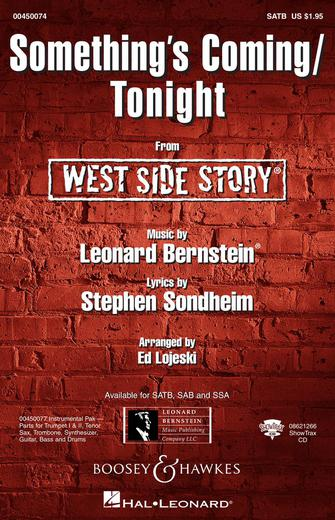 Something's Coming/Tonight  : SATB : Ed Lojeski : Leonard Bernstein : West Side Story : Sheet Music : 00450074 : 073999227192