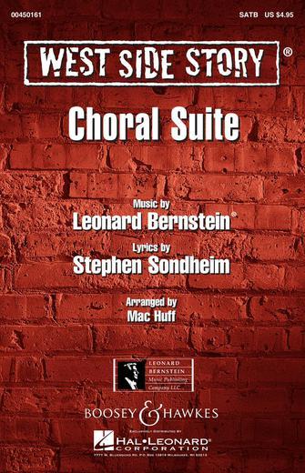 West Side Story : SATB : Mac Huff : Leonard Bernstein : West Side Story : Sheet Music : 00450161 : 884088599324